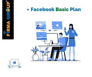 Facebook basic plan | Firma Group Digital Marketing Agency